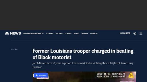 Former Louisiana trooper charged in beating of Black motorist Screenshot