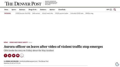 Aurora officer on leave after video of violent traffic stop emerges Screenshot